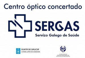Cartel de centro óptico concertado con el SERGAS